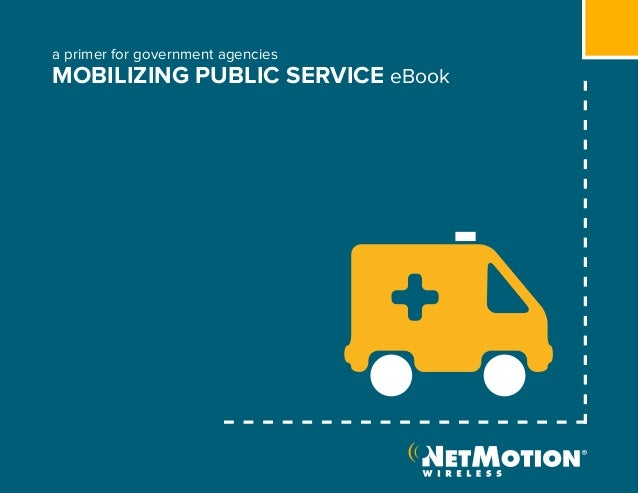 a primer for government agenciesMOBILIZING PUBLIC SERVICE eBook