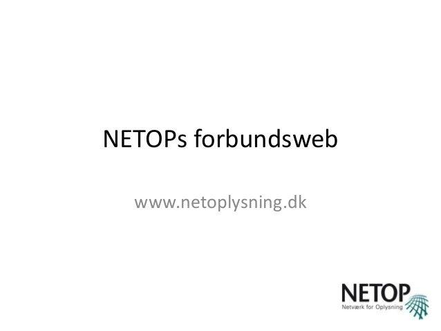 NETOPs forbundsweb www.netoplysning.dk