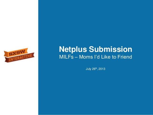 Netplus SXSWi Submission