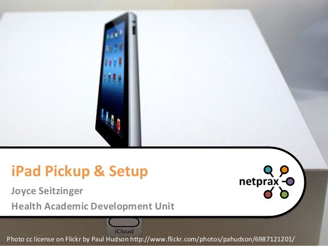 #netprax - iPad Setup, Pickup and Basic Handling