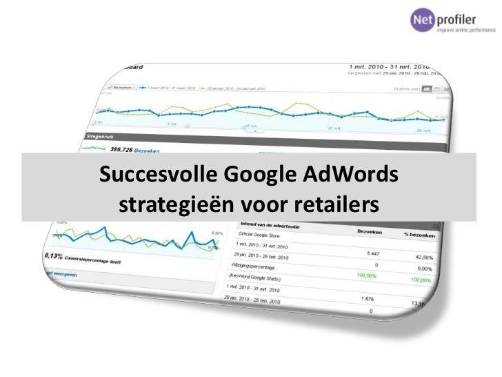 eRetail 2011: Succesvolle Google AdWords strategieën voor retailers