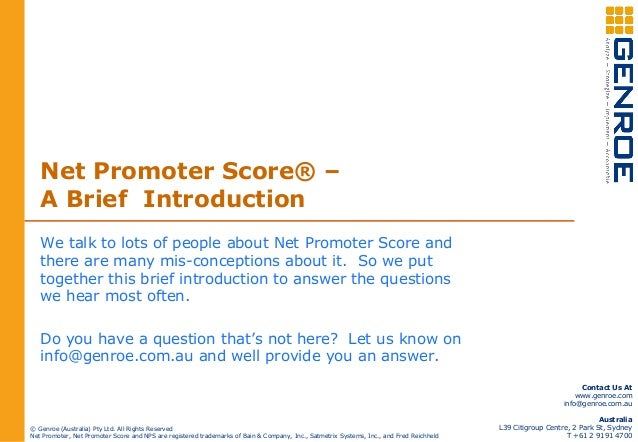 Net Promoter Score® – A Brief Introduction We talk to lots of people about Net Promoter Score and there are many mis-conce...