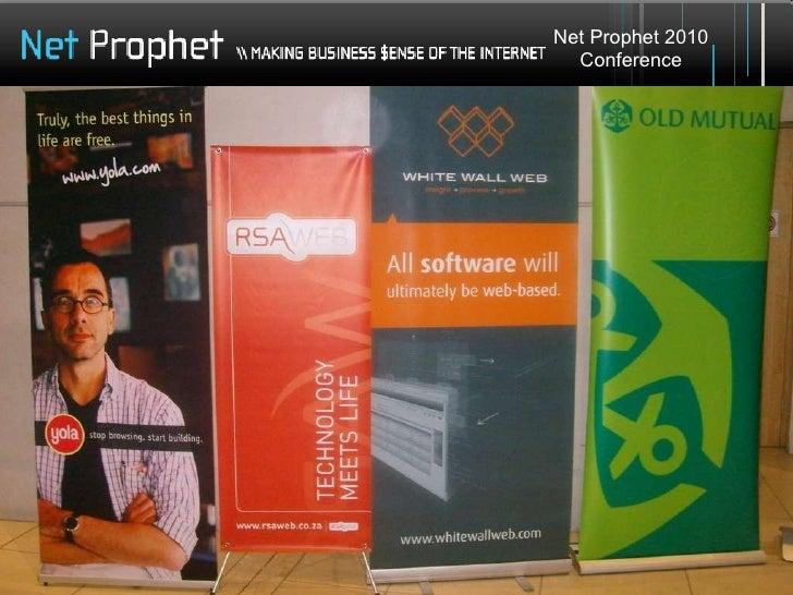 Net Prophet 2010 Conference