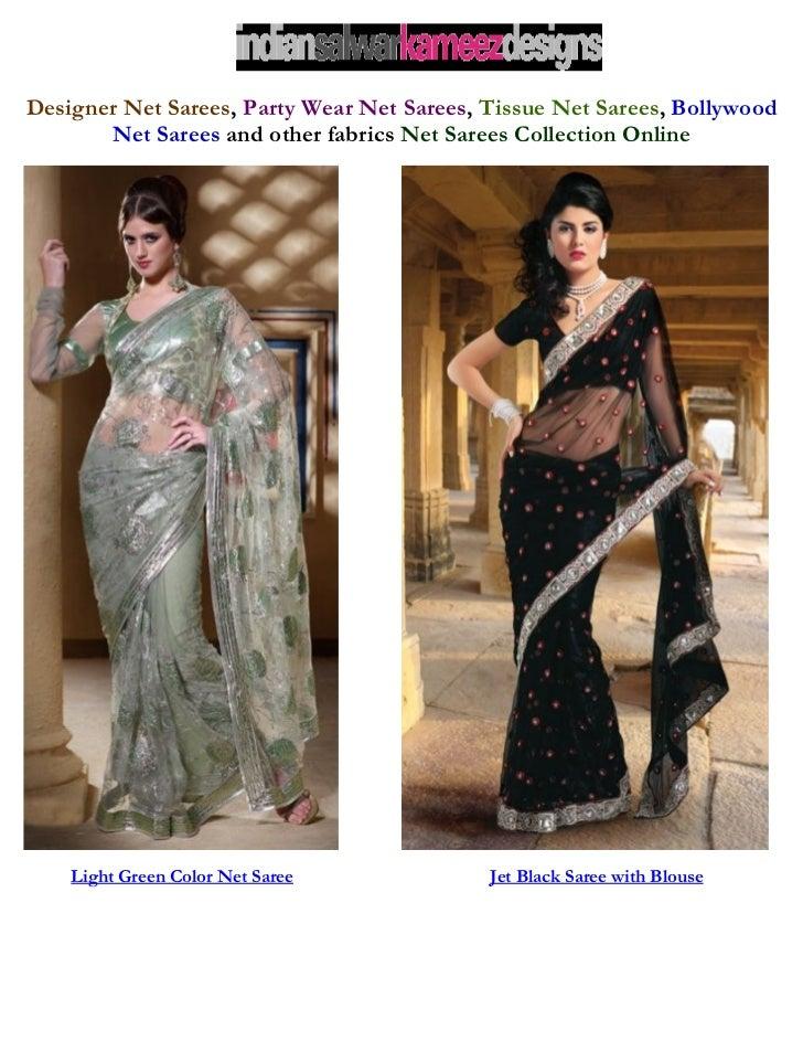 Designer Net Sarees, Party Wear Net Sarees, Tissue Net Sarees, Bollywood       Net Sarees and other fabrics Net Sarees Col...