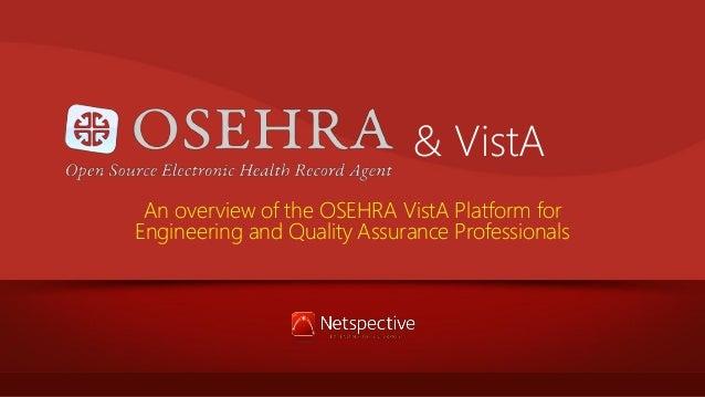 OSEHRA and VistA Platform Overview