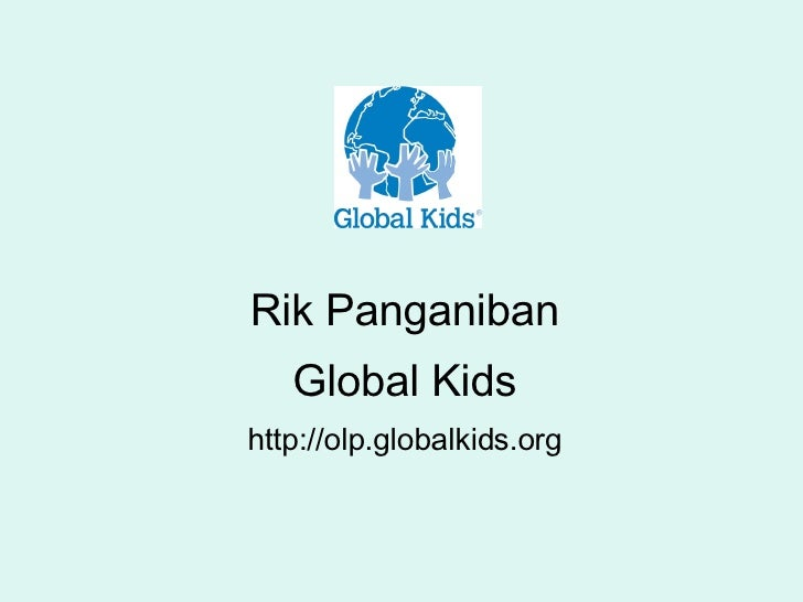 Rik Panganiban Global Kids http://olp.globalkids.org