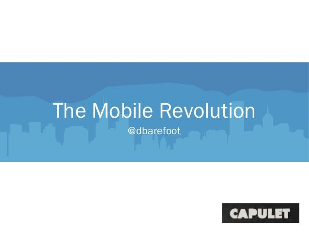 The Mobile Revolution@dbarefoot