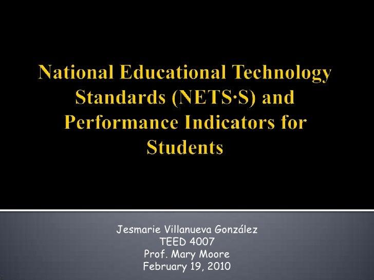Jesmarie Villanueva González         TEED 4007     Prof. Mary Moore     February 19, 2010