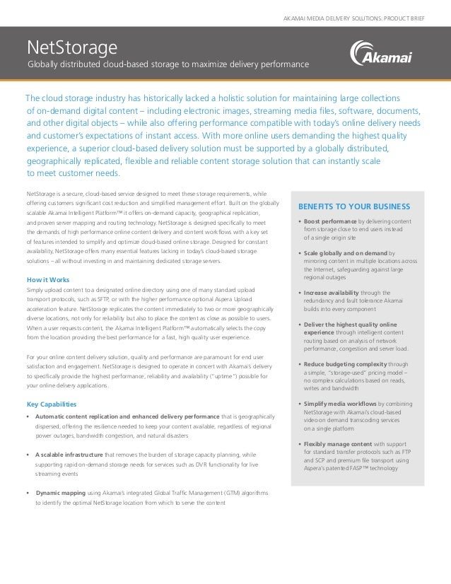 NetStorage Product Brief - Globally-distributed cloud-based storage solution to maximize delivery performance and expedite workflows