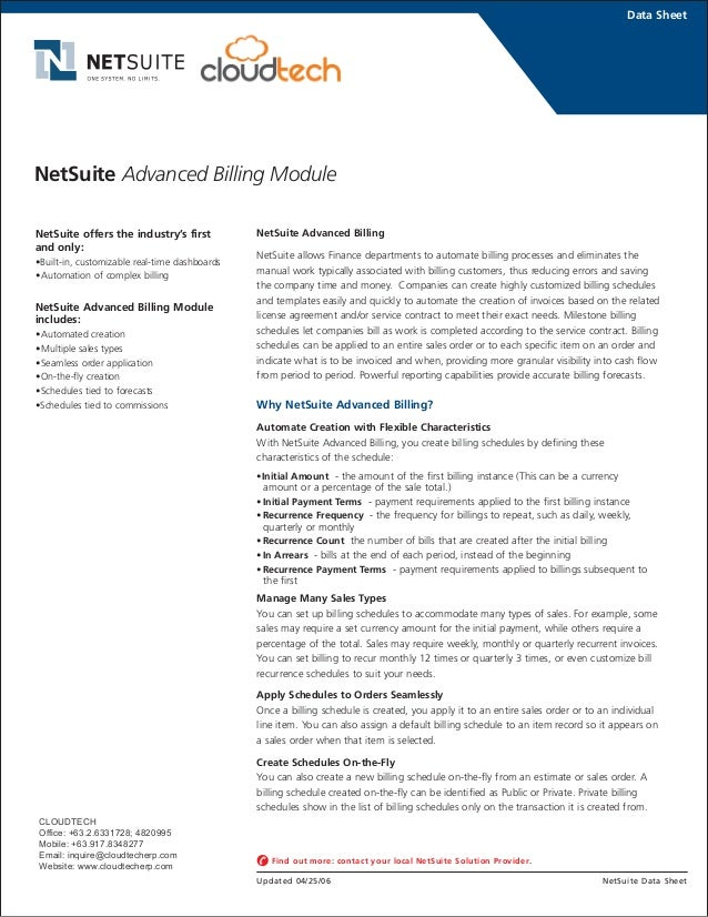 NetSuite Advanced Billing NetSuite allows Finance departments to automate billing processes and eliminates the manual work...