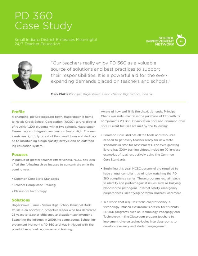 """PD 360 Case Study Small Indiana District Embraces Meaningful 24/7 Teacher Education """"Our teachers really enjoy PD 360 as a..."""