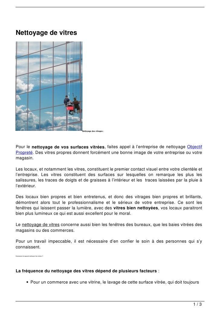 Nettoyage de vitres                                              Nettoyage des vitrages :Pour le nettoyage de vos surfaces...