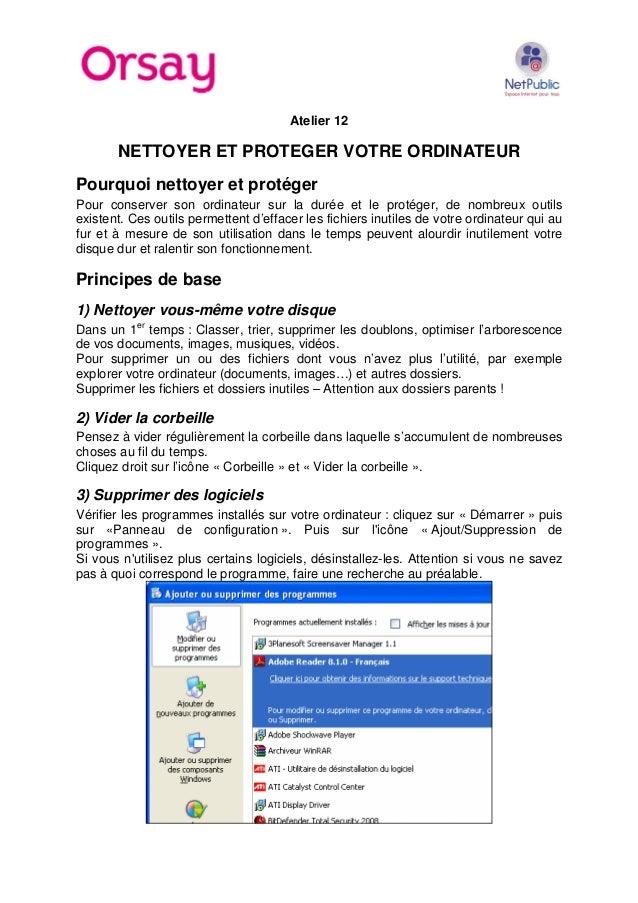 Atelier 12  NETTOYER ET PROTEGER VOTRE ORDINATEUR Pourquoi nettoyer et protéger Pour conserver son ordinateur sur la durée...
