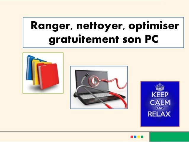 nettoyer optimiser son pc