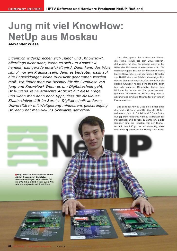 COMPANY REPORT                         IPTV Software und Hardware Produzent NetUP, RußlandJung mit viel KnowHow:NetUp aus ...