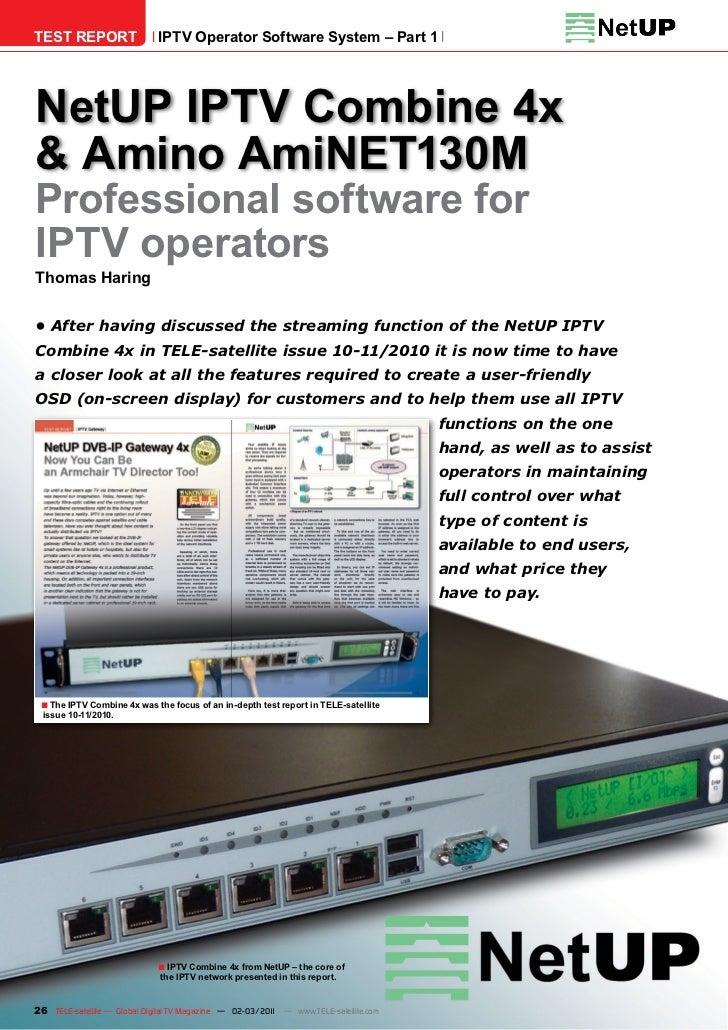 TEST REPORT                  IPTV Operator Software System – Part 1NetUP IPTV Combine 4x& Amino AmiNET130MProfessional sof...