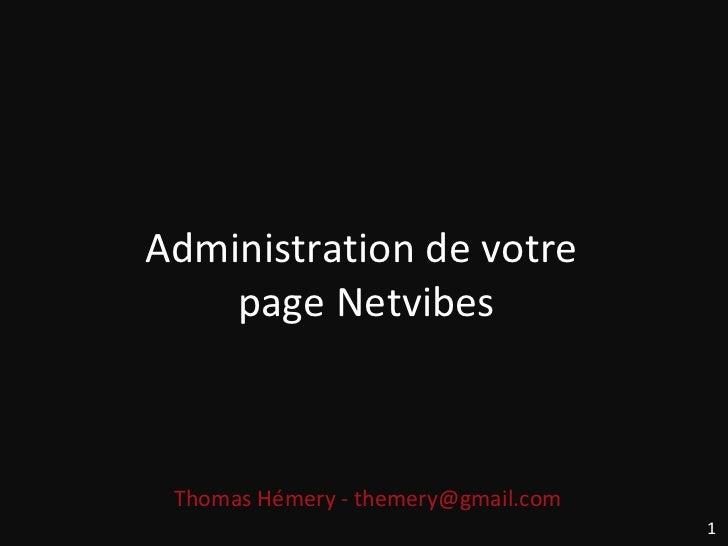 Administration de votre  page Netvibes Thomas Hémery - themery@gmail.com  1