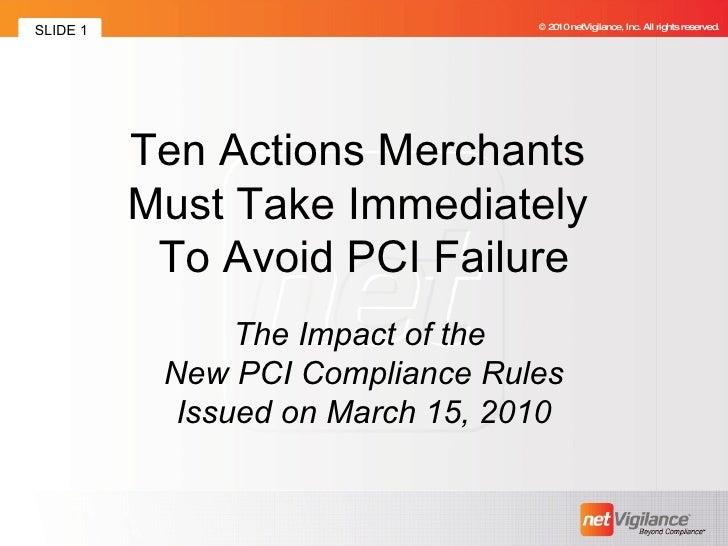 Ten Actions Merchants Must Take Immediately To Avoid PCI Failure
