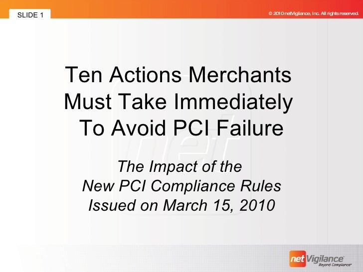 Ten Actions Merchants Must Take Immediately To Avoid PCI Failure