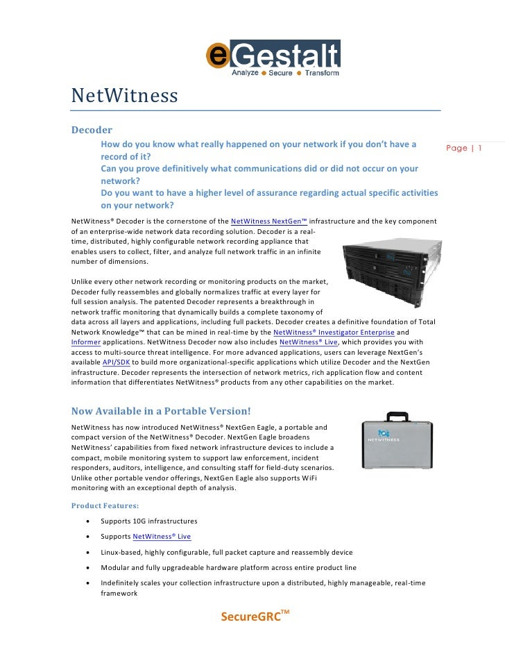 NetWitness Decoder          How do you know what really happened on your network if you don't have a             Page | 1 ...