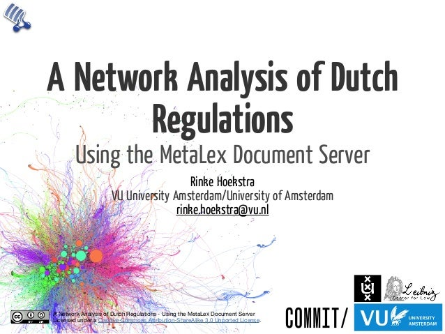 A Network Analysis of Dutch Regulations - Using the Metalex Document Server