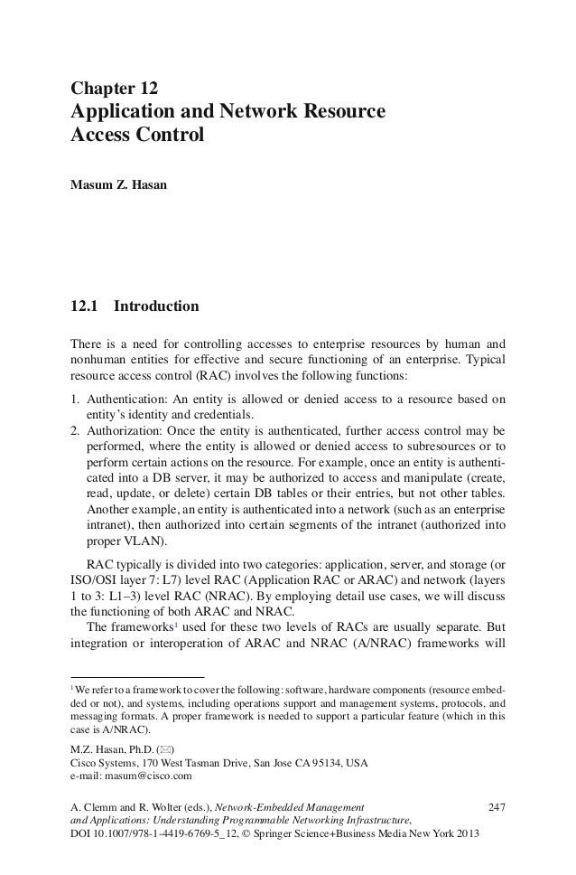 Chapter 12Application and Network ResourceAccess ControlMasum Z. Hasan12.1     IntroductionThere is a need for controlling...