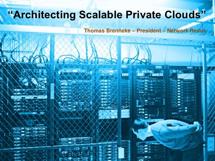 Architecting Scalable Private Clouds