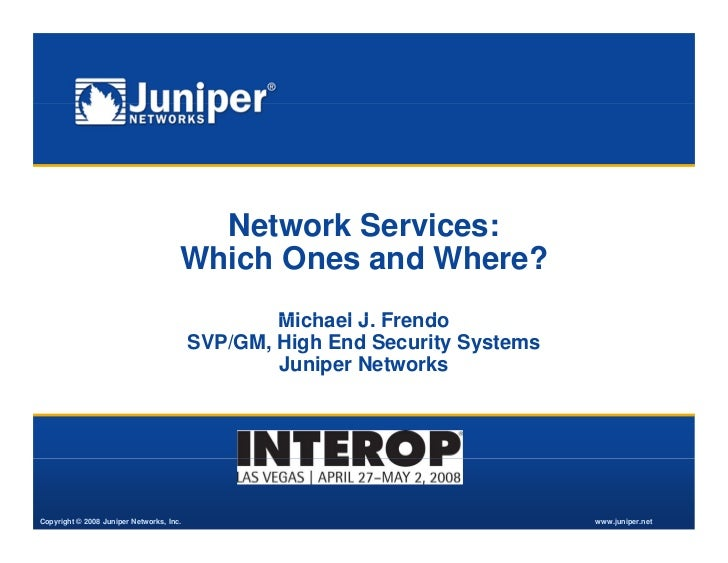 Network Services:                                       Which Ones and Where?                                             ...