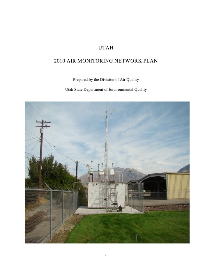 UTAH  2010 AIR MONITORING NETWORK PLAN          Prepared by the Division of Air Quality     Utah State Department of Envir...