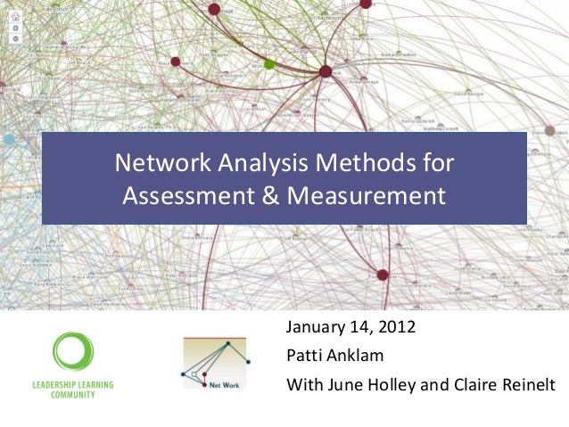 Network analysis methods for assessment & measurement