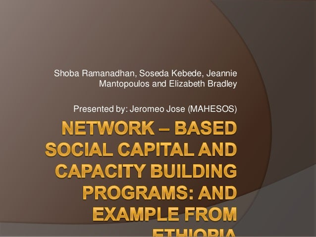 Network – based social capital and capacity building