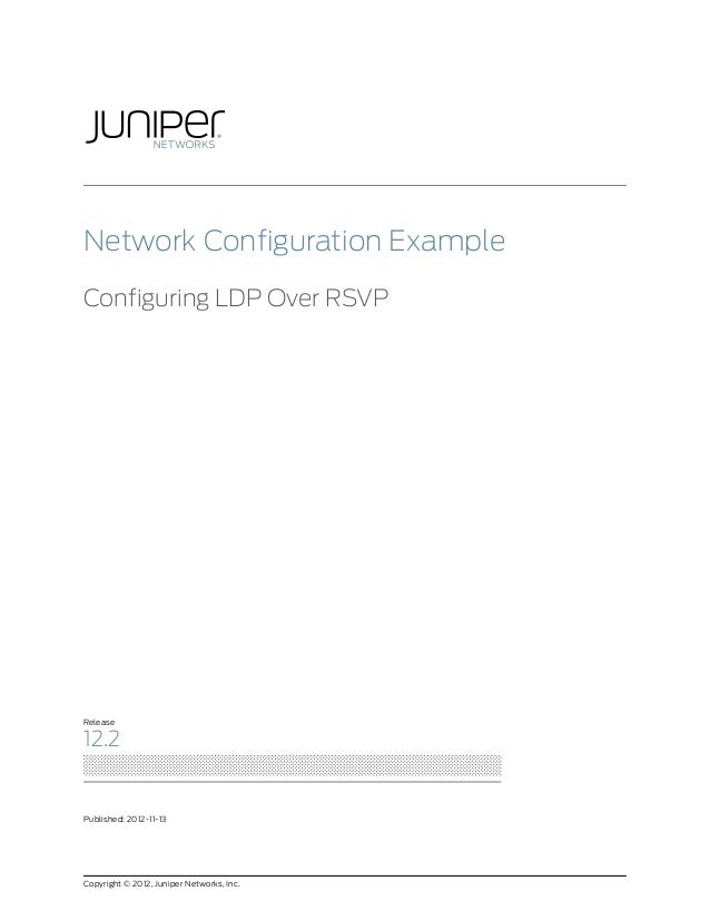 Network Configuration Example: Configuring LDP Over RSVP