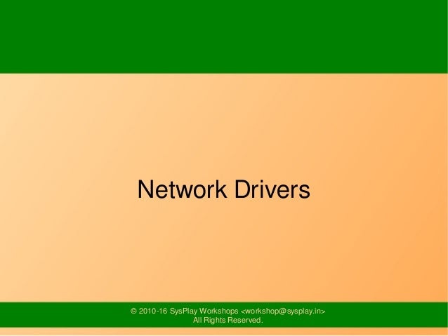 Network Drivers