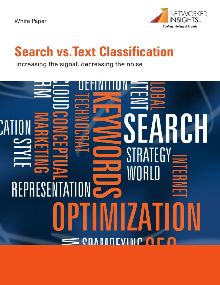 White PaperSearch vs.Text ClassificationIncreasing the signal, decreasing the noise   1 West Street New York NY 10004 | 64...