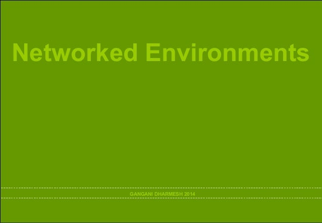 Networked Environments