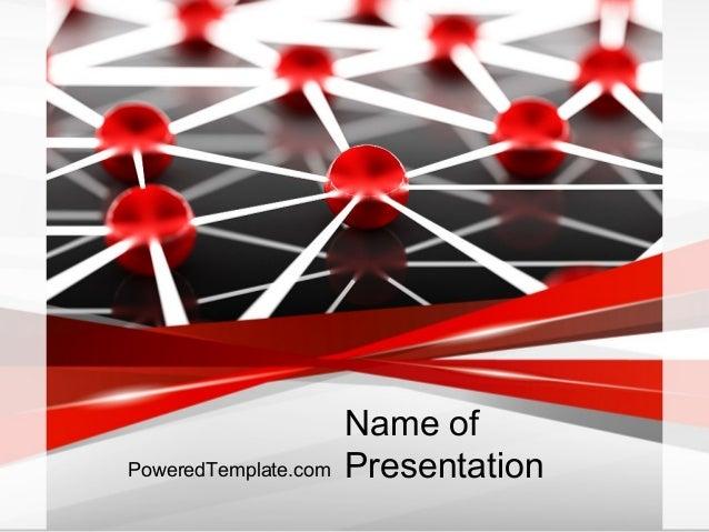 Name of PresentationPoweredTemplate.com