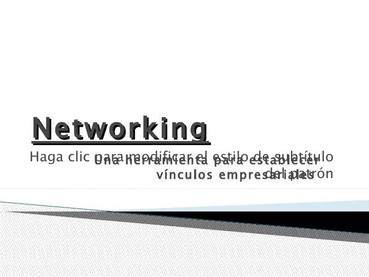 Networking Una herramienta para establecer vínculos empresariales