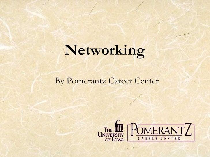 Networking By Pomerantz Career Center