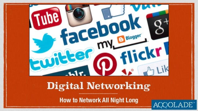 Digital Networking How to Network All Night Long