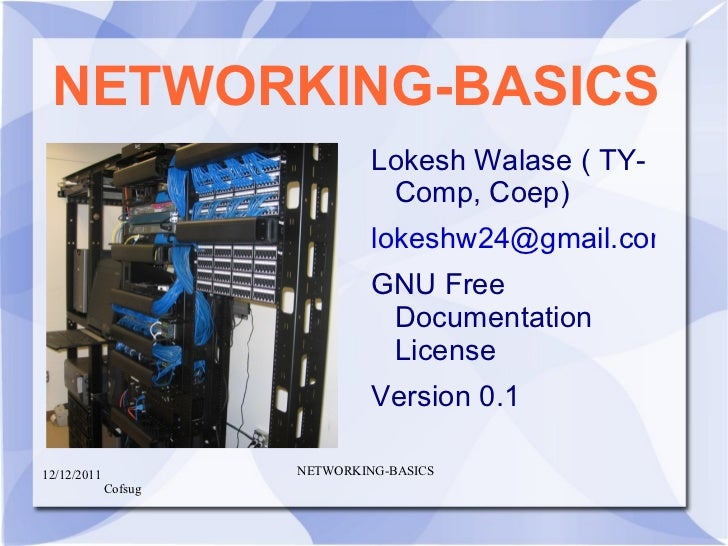 NETWORKING-BASICS <ul><li>Lokesh Walase ( TY-Comp, Coep)