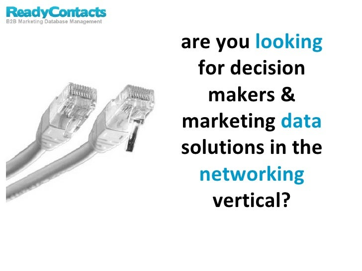 Networking Vertical Specific Marketing List & Data Solutions