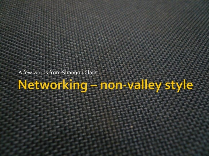 Networking – Non Valley 2008