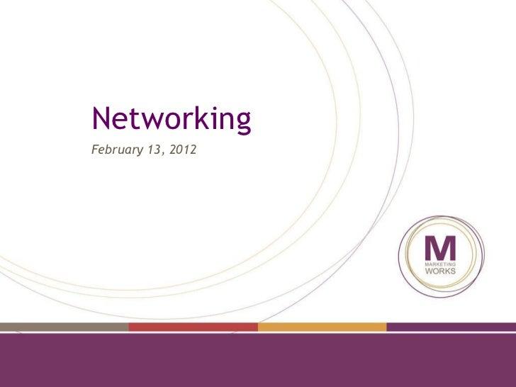 Networking February 13, 2012