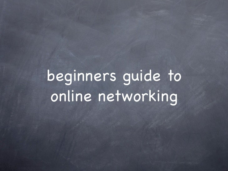 beginners guide to online networking