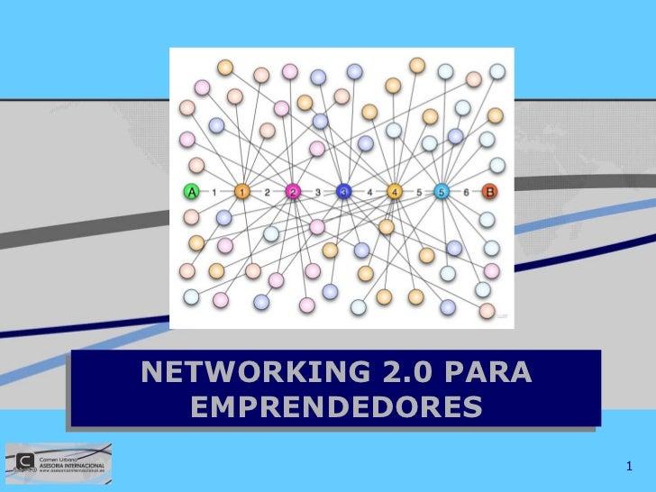 Networking 2.0 para emprendedores.