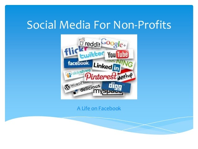 Social Media For Non-Profits  A Life on Facebook