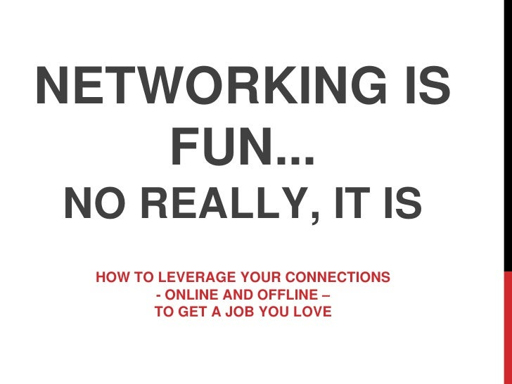 Networking Can Be Fun: Promise