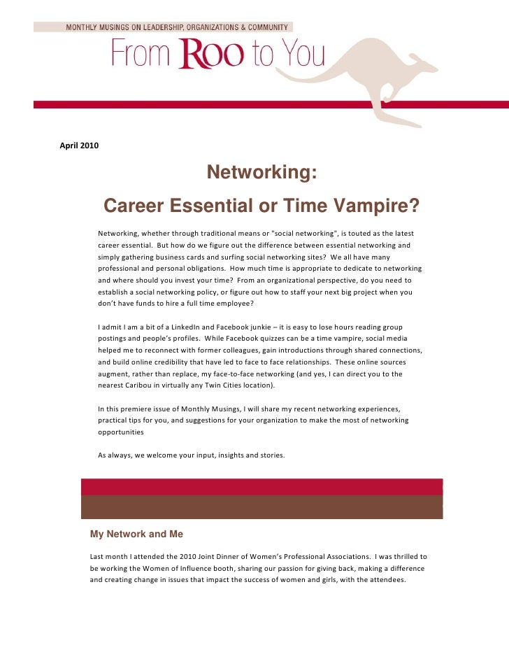 April 2010                                            Networking:              Career Essential or Time Vampire?          ...
