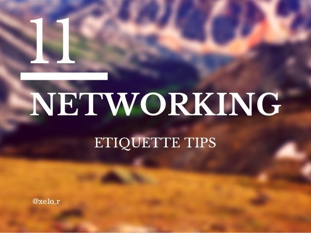 "Are You a ""Drive-By"" Networker? Three Tips for Networking Etiquette"