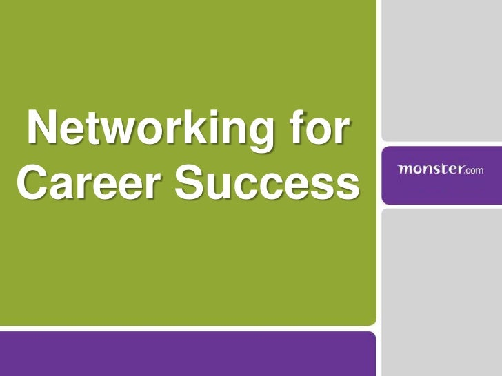 Networking for Career Success<br />